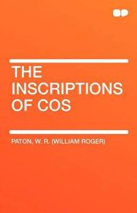 The Inscriptions of Cos