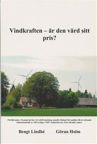 Vindkraften är den värt sitt pris?