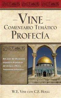Vine Comentario Tematico / Vine's Topical Commentary
