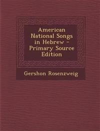 American National Songs in Hebrew