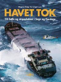 Havet tok; 113 forlis og skipsulukker i Sogn og Fjordane