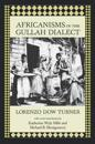 Africanisms in the Gullah Dialect