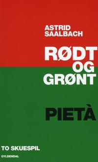 Rødt og grønt & Pietà