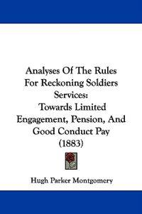 Analyses of the Rules for Reckoning Soldiers Services