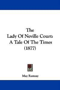 The Lady of Neville Court