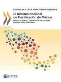 Estudios de la Ocde Sobre Gobernanza Publica El Sistema Nacional de Fiscalizacion de Mexico