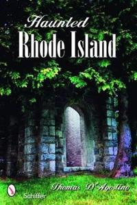 Haunted Rhode Island