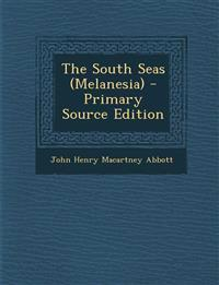 The South Seas (Melanesia)