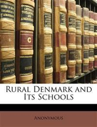 Rural Denmark and Its Schools