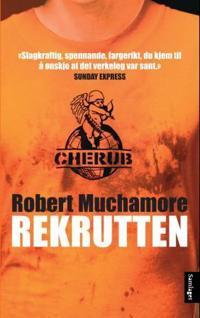 Cherub 1: Rekrutten - Robert Muchamore | Ridgeroadrun.org