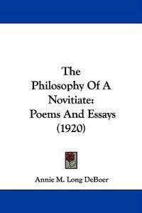 The Philosophy of a Novitiate