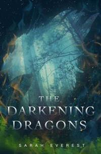 The Darkening Dragons