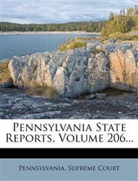 Pennsylvania State Reports, Volume 206...