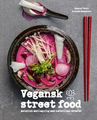 Vegansk streetfood - Lamyai Vozzi, Aidah Samphani | Laserbodysculptingpittsburgh.com