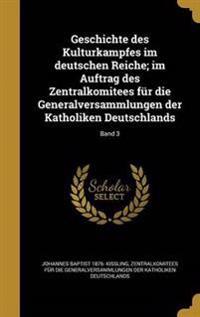 GER-GESCHICHTE DES KULTURKAMPF