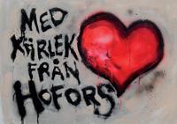 Med kärlek från Hofors