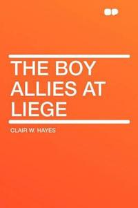 The Boy Allies at Liege