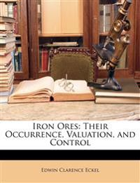 Iron Ores: Their Occurrence, Valuation, and Control