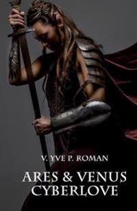 Ares & Venus Cyberlove