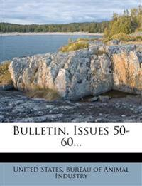 Bulletin, Issues 50-60...