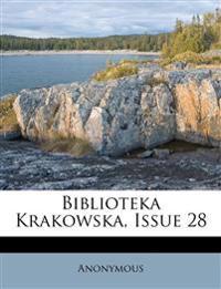 Biblioteka Krakowska, Issue 28