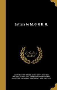 LETTERS TO M G & H G