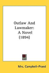 Outlaw and Lawmaker