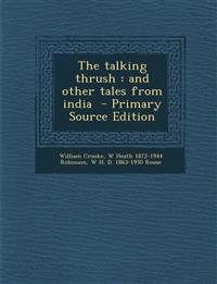 The talking thrush : and other tales from india