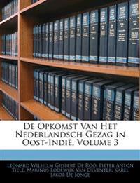 De Opkomst Van Het Nederlandsch Gezag in Oost-Indië, Volume 3
