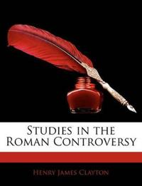 Studies in the Roman Controversy