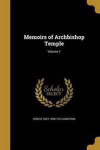 MEMOIRS OF ARCHBISHOP TEMPLE V