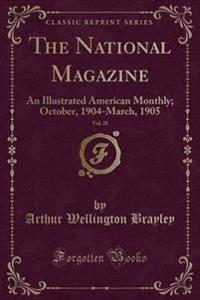 The National Magazine, Vol. 21
