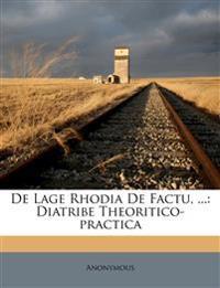De Lage Rhodia De Factu, ...: Diatribe Theoritico-practica