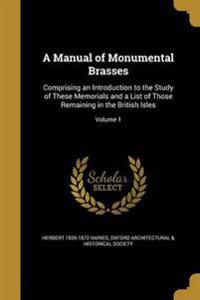 MANUAL OF MONUMENTAL BRASSES
