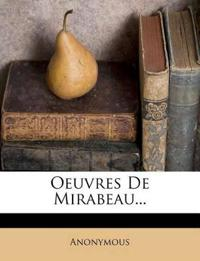 Oeuvres De Mirabeau...