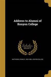 ADDRESS TO ALUMNI OF KENYON CO