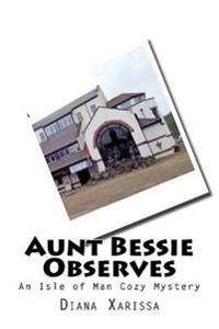 Aunt Bessie Observes