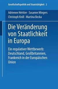 Die Veränderung Von Staatlichkeit in Europa