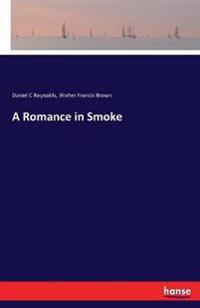 A Romance in Smoke