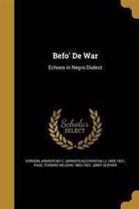 BEFO DE WAR