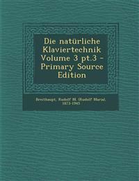 Die natürliche Klaviertechnik Volume 3 pt.3