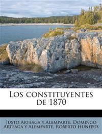 Los constituyentes de 1870
