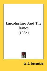 Lincolnshire and the Danes