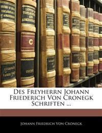 Des Freyherrn Johann Friederich Von Cronegk Schriften ... Erster Band