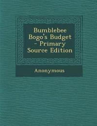 Bumblebee Bogo's Budget - Primary Source Edition