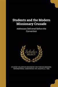 STUDENTS & THE MODERN MISSIONA