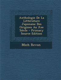 Anthologie De La Littérature Japonaise Des Origines Au Xxe Siècle