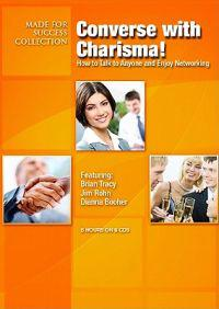 Converse with Charisma!: Talk to Anyone and Enjoy Networking