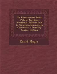 de Romanorum Iuris Publici Sacrique Vocabulis Sollemnibus in Graecum Sermonem Conversis - Primary Source Edition