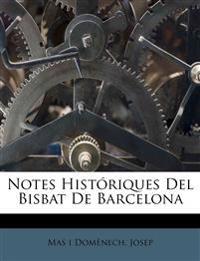 Notes Históriques Del Bisbat De Barcelona